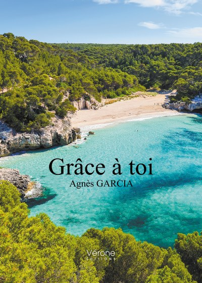 Agnès GARCIA - Grâce à toi