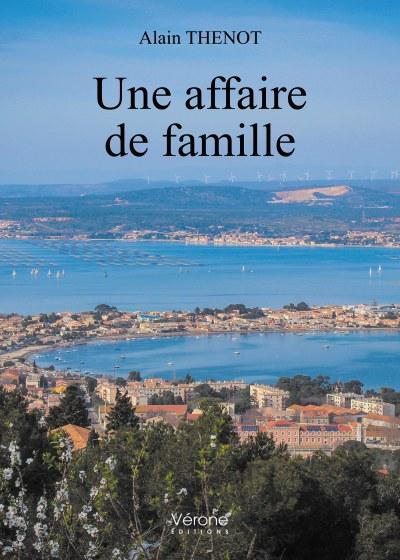 Alain THENOT - Une affaire de famille