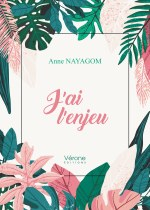 Anne NAYAGOM - J'ai l'enjeu