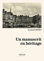 Arnaud DRIEU - Un manuscrit en héritage