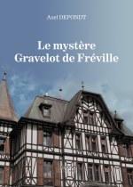 Axel DEPONDT - Le mystère Gravelot de Fréville