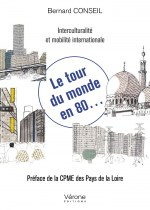 Bernard CONSEIL - Le tour du monde en 80...