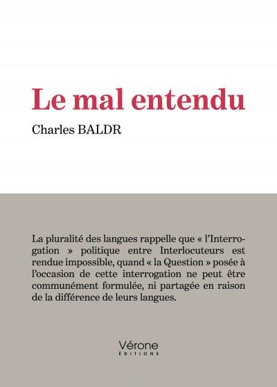 Charles BALDR - Le mal entendu