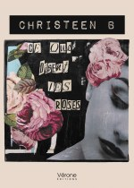 Christeen B - Ce que disent les roses
