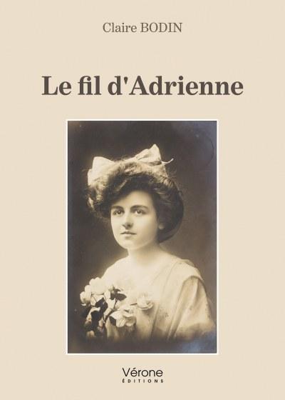 Claire BODIN - Le fil d'Adrienne