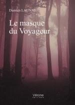 Damien LAUNAY - Le masque du Voyageur