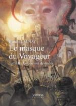 Damien LAUNAY - Le masque du Voyageur – Tome II : Le pouvoir des mots