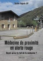 Docteur Auguste JAY - Médecine de proximité en alerte rouge – Bozel, qu'as-tu fait  de ta médecine?