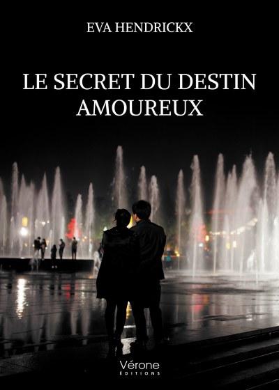 Eva HENDRICKX - Le secret du destin amoureux