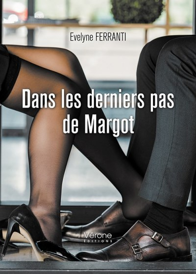 Evelyne FERRANTI - Dans les derniers pas de Margot