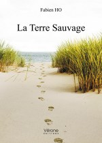 Fabien HO - La Terre Sauvage