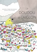 Geneviève THOMAS DECHAVANNE - Le doudou de l'aiglon