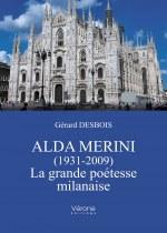 Gérard DESBOIS - Alda Merini (1931-2009) – La grande poétesse milanaise