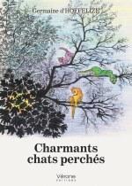 Germaine D'HOFFELIZE - Charmants chats perchés