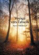 Hervé THIÉBAUT - Voyage vers l'absolu
