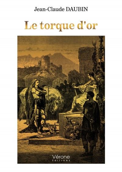 Jean Claude DAUBIN - Le torque d'or