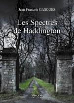 Jean-Francois GASQUEZ - Les Spectres de Haddington