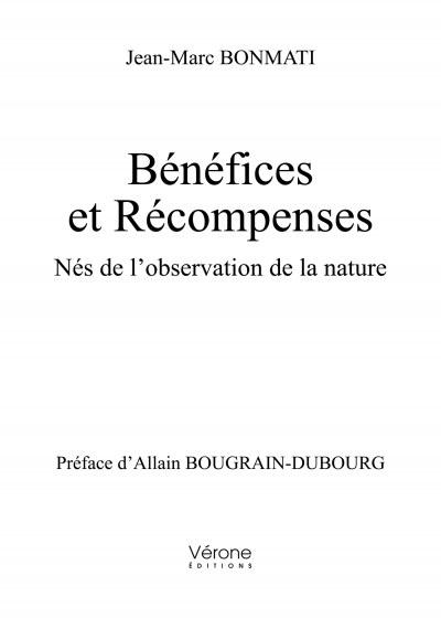 Jean Marc BONMATI - Bénéfices et Récompenses - Nés de l'observation de la nature