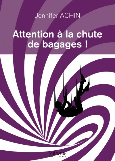 Jennifer ACHIN - Attention à la chute de bagages !