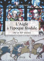 Jérémie BENOIT - L'Aigle à l'époque féodale (XIe et XIIe siècles)