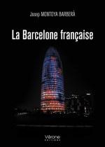 Josep MONTOYA BARBERA - La Barcelone française