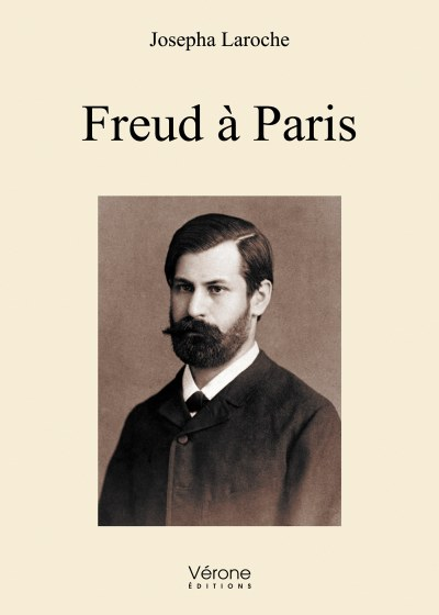 Josepha Laroche - Freud à Paris