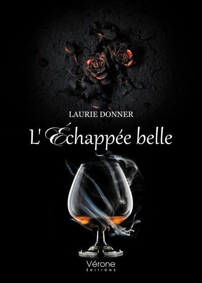 Laurie DONNER - L'échappée belle