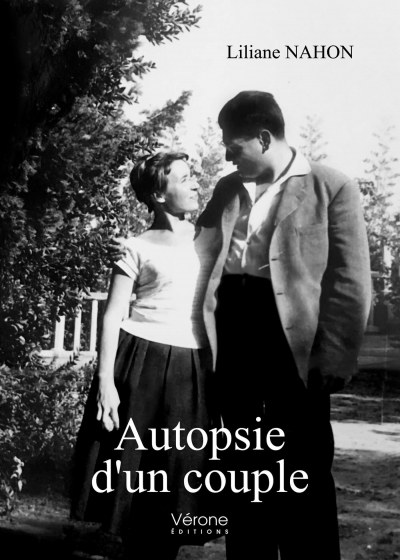 Liliane NAHON - Autopsie d'un couple