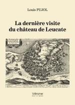 Louis PUJOL - La dernière visite du château de Leucate