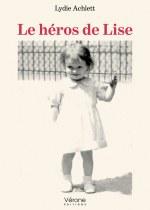 Lydie  Achlett - Le héros de Lise
