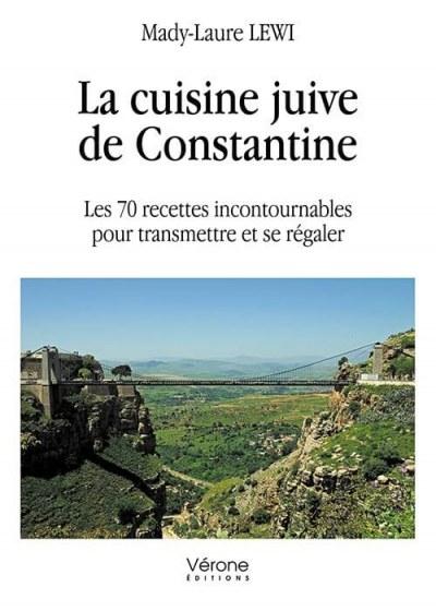 Mady-Laure LEWI - La cuisine juive de Constantine