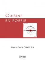 Marie Paule CHARLES - Cuisine en poésie