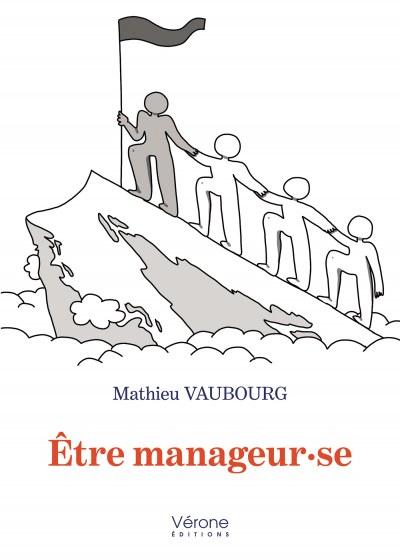 Mathieu VAUBOURG - Être manageur·se