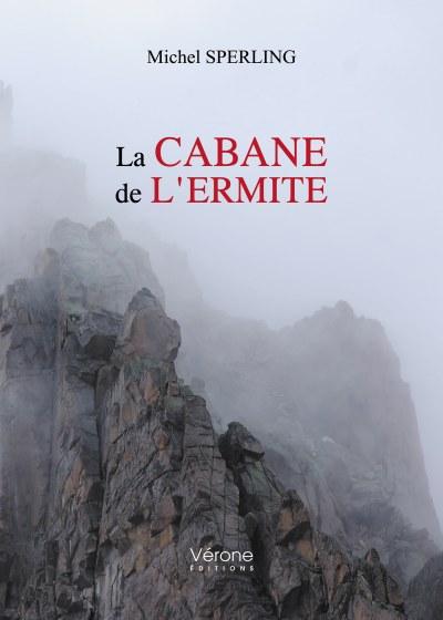 Michel SPERLING - La cabane de l'ermite