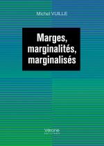 Michel VUILLE - Marges, marginalités, marginalisés