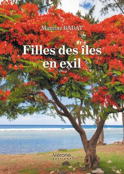 Mumtaz BADAT - Filles des îles en exil