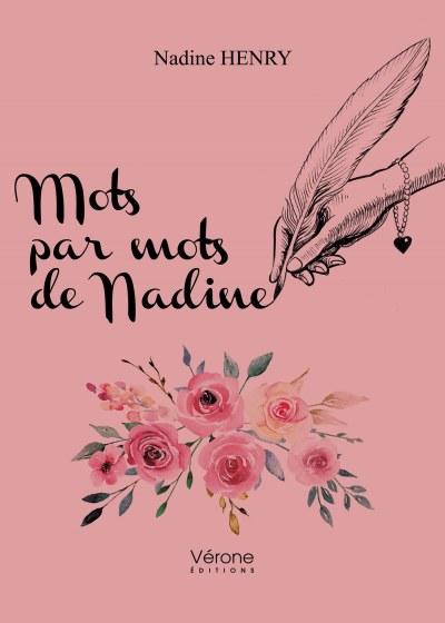 Nadine HENRY - Mots par mots de Nadine