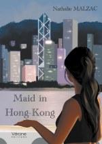 Nathalie MALZAC - Maid in Hong Kong
