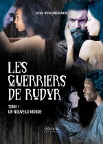 Nicole  NYOM ANGOUANDE - Les guerriers de Rudyr - Tome I : Un nouveau monde