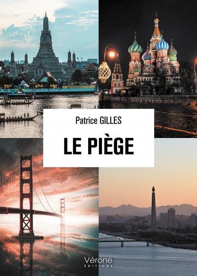 Patrice GILLES - Le piège