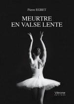 Pierre EGRET - Meurtre en valse lente
