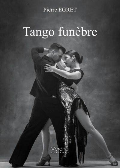 Pierre EGRET - Tango funèbre