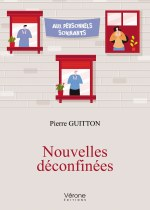 Pierre GUITTON - Nouvelles déconfinées