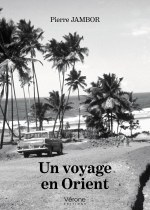 Pierre JAMBOR - Un voyage en Orient