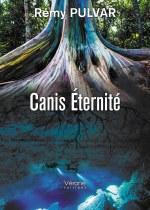 Rémy PULVAR - Canis Éternité