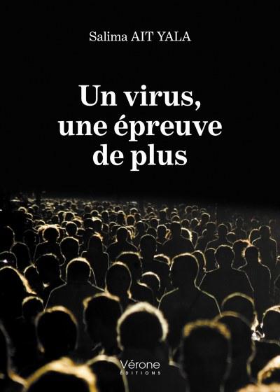 Salima AIT YALA - Un virus, une épreuve de plus