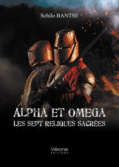 Schilo BANTSE - Alpha et Omega – Les sept Reliques Sacrées