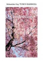 Sebastián Guy TURCO BARBOZA - Confession