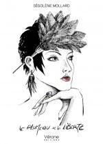 Ségolène MOLLARD - Le plumeau de la liberté