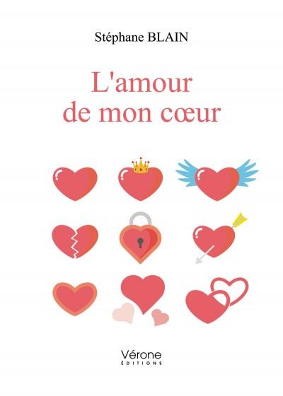 Stéphane BLAIN - L'amour de mon cœur